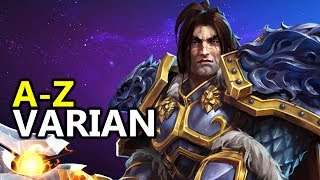 ♥ A - Z Varian -  Heroes of the Storm (HotS Gameplay)