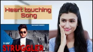 Struggler l R Nait l  Laddi Gill l Reaction by Pahadigirl reaction