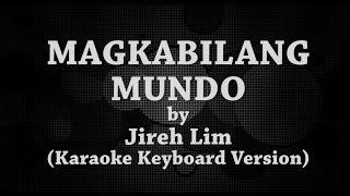 Magkabilang Mundo (Karaoke Keyboard Version) by Jireh Lim