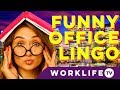FUNNY OFFICE LANGUAGE - Abbreviations & Lingo