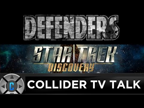 The Defenders Teaser, Star Trek Discovery Loses Showrunner Bryan Fuller - Collider TV Talk