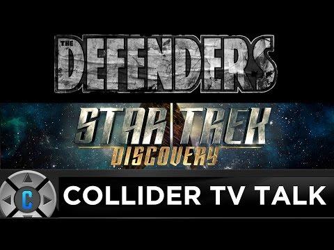 The Defenders Teaser, Star Trek Discovery Loses Showrunner Bryan Fuller - Collider TV Talk