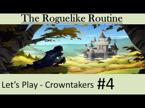 The Roguelike Routine - Crowntakers Ep 4 - Secrets  