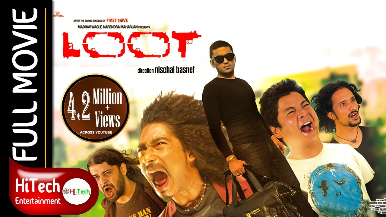 Download LOOT | Nepali Full Movie | Nischal Basnet | Saugat Malla | Dayahang Rai | Bipin Karki |Reecha Sharma