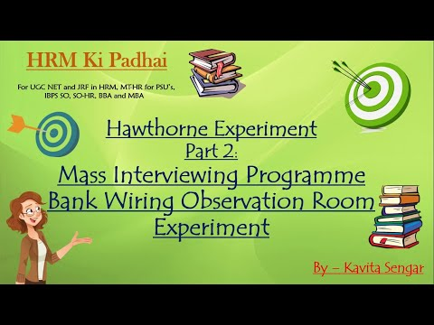 Hawthorne Experiment Part 2: Mass Interviewing Programme And Bank Wiring Observation Room Experiment