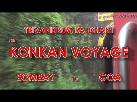 Trivandrum Rajdhani BOMBAY to GOA : Journey through Konkan Railways
