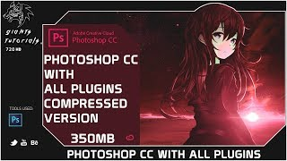 Download Photoshop CC With All Plugins Compressed | 350mb | Giants Tutorials