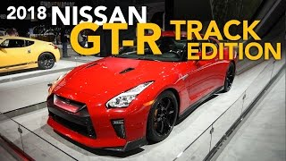 2018 Nissan GT-R Track Edition and 370z Heritage Edition First Look - 2017 New York Auto Show