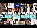 Top 20 Highest-Grossing LGBT Movies
