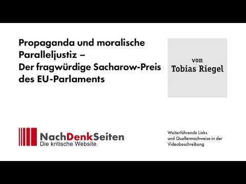 Propaganda und moralische Paralleljustiz – Der fragwürdige Sacharow-Preis des EU-Parlaments