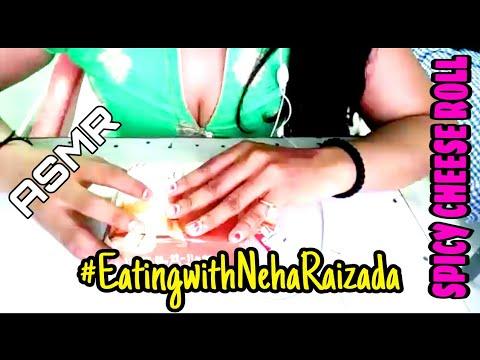ASMR Eating Spicy cheese roll || स्पाइसी चीज रोल || Eating with Neha Raizada || SAS-ASMR India