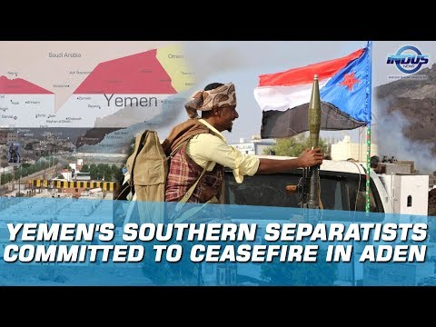 Yemen's Southern Separatists Committed To Ceasefire In Aden | Indus News