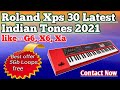 Gambar cover Only 1000/- Roland Xps 10 & Xps 30 Indian Tones  loops Free 5Gb data   Best lowest price backup