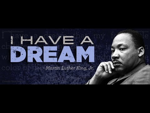 """I have a DREAM"", by Martin Luther King Jr., Nobel PEACE ..."