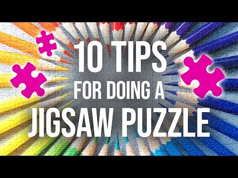 10 Expert-Level Tips For Doing A Jigsaw Puzzle