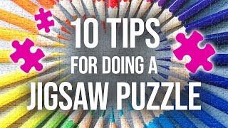 10 Expert-Level Tips f๐r Doing a Jigsaw Puzzle