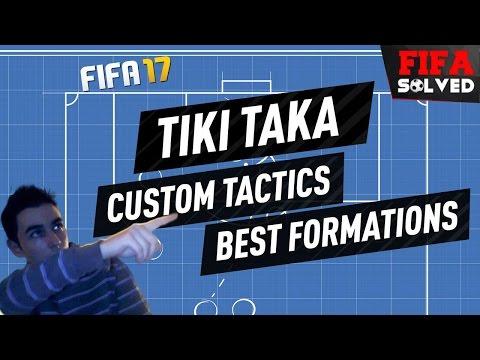 FIFA 17 Tiki Taka Custom Tactic Tutorial - BEST Formations