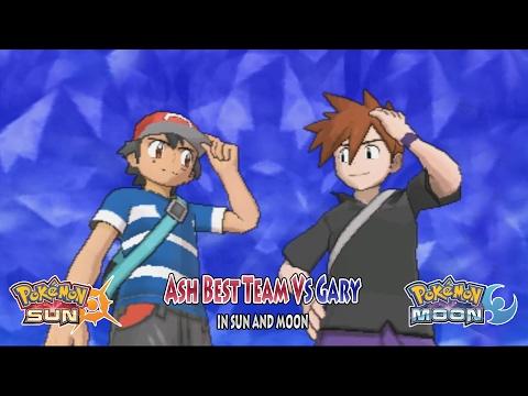Pokemon Sun and Moon: Trainer Ash Vs Gary Oak (Ash Ketchum Best Team)