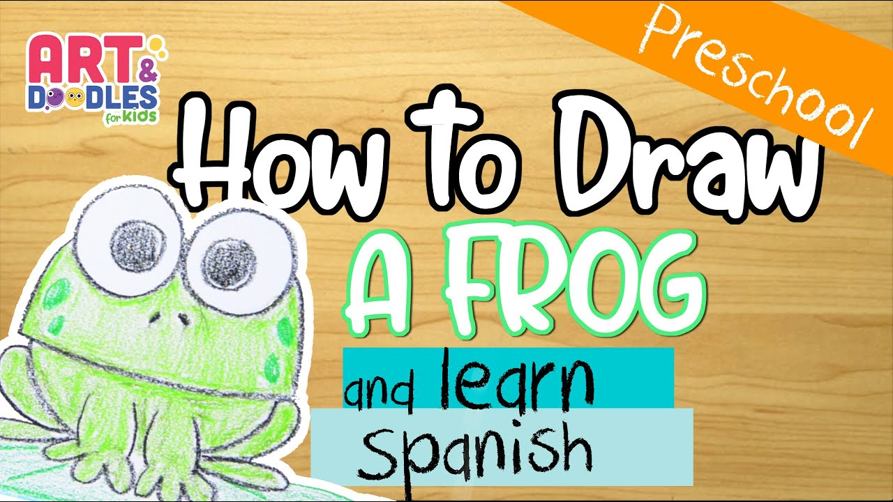 Let's draw a frog and learn some Spanish words