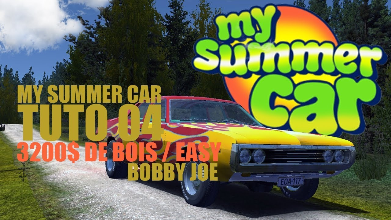My Summer Car Tuto 3200 De Bois Easy