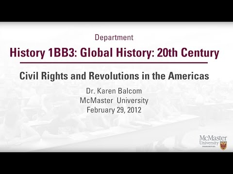 20th Century Global History Series - Rights and Revolutions - Dr. Balcom
