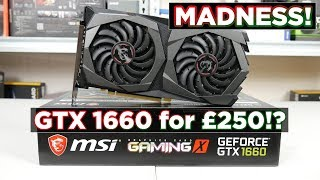 MSI GTX 1660 Gaming X 6G - GOOD card, but HOW MUCH?!