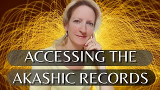 How to access the Akashic Records  TUTORIAL  (this works!!!)