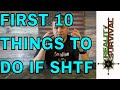 The First 10 Things To Do If SHTF