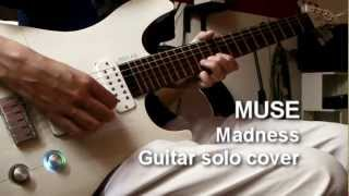 ♪ MADNESS (Muse) - Guitar SOLO TAB