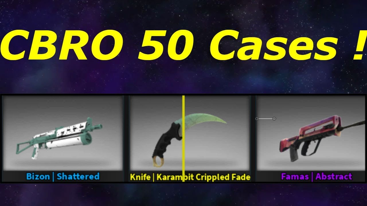 Will I Get a Knife ? CBRO Case Opening   50+ Cases