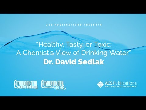 Healthy, Tasty, or Toxic: A Chemist's View of Drinking Water