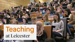 Teaching and learning at the University of Leicester