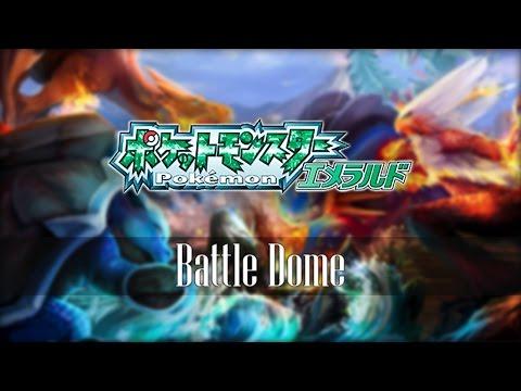 Pokémon Emerald: Battle Dome - Remix ♪