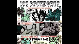Los Pecadores - Tough Love (Full Album 2020)
