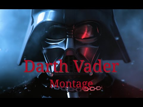 Star Wars: Darth Vader Montage  The Imperial March