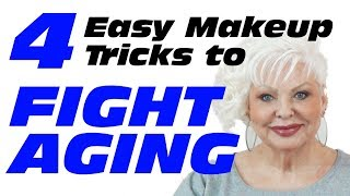 FIGHT ANTI-AGING WITH 4 EASY MAKEUP TRICKS / MATURE BEAUTY / 50+
