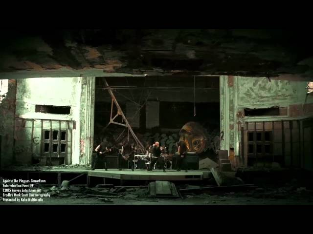 """AGAINST THE PLAGUES - """"TerrorForm"""" (official video)"""