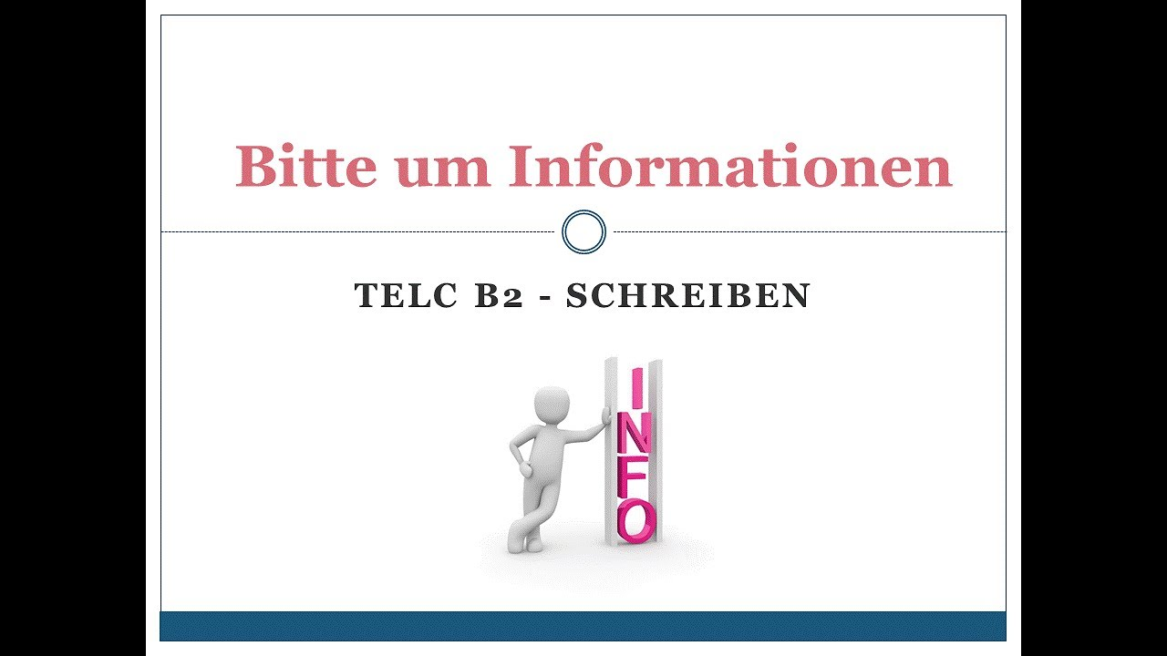Bitte Um Information Telc B2 Youtube