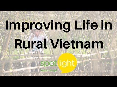 """Improving Life in Rural Vietnam"" - practice English with Spotlight"