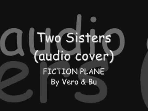 fiction plane two sisters mp3