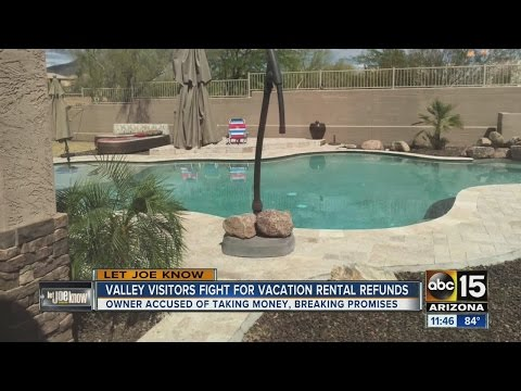 Let Joe Know: Valley visitors fight for rental refunds