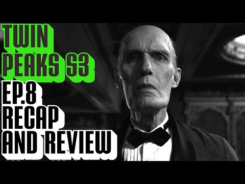 [Twin Peaks] Season 3 Episode 8 Recap & Review | The Return Part 8 Gotta Light