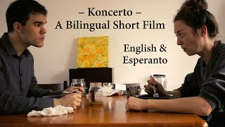 Koncerto / Concert – English & Esperanto Short Film