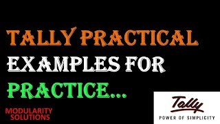Tally ERP9 practical examples for Practice. Transaction for Practice in Hindi