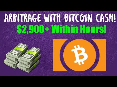 Arbitrage With Bitcoin Cash - $2,900+ Within Hours! I Move M