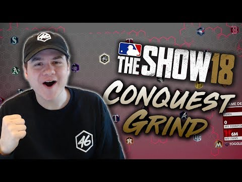 The Conquest Grind! MLB The Show 18 Diamond Dynasty