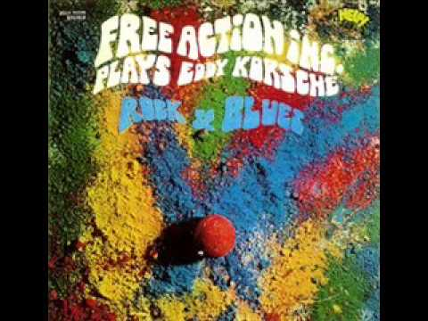 Free Action Inc. - Plays Eddy Korsche Rock & Blues 1970 (FULL ALBUM) [Heavy Psychedelic Rock]