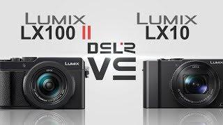 Panasonic Lumix Lx100 Ii Vs Panasonic Lumix Lx10  Lx15 /lx9