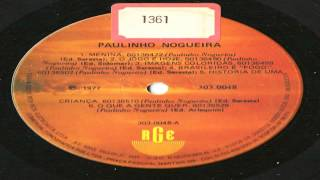 Paulinho Nogueira - Menina