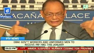 DBM: Government workers and uniformed men to receive pay hike this January